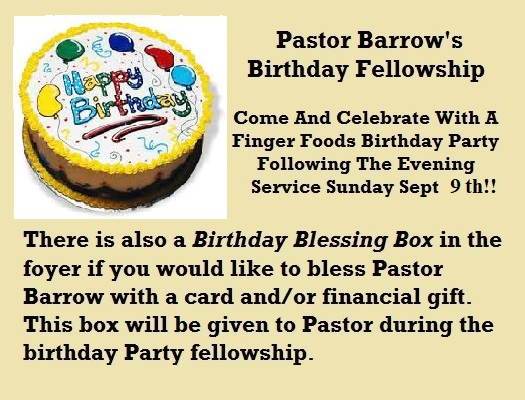 Also There Is A Blessing Box In The Foyer For Anyone Wanting To Give Pastor Special Card And Or Gift